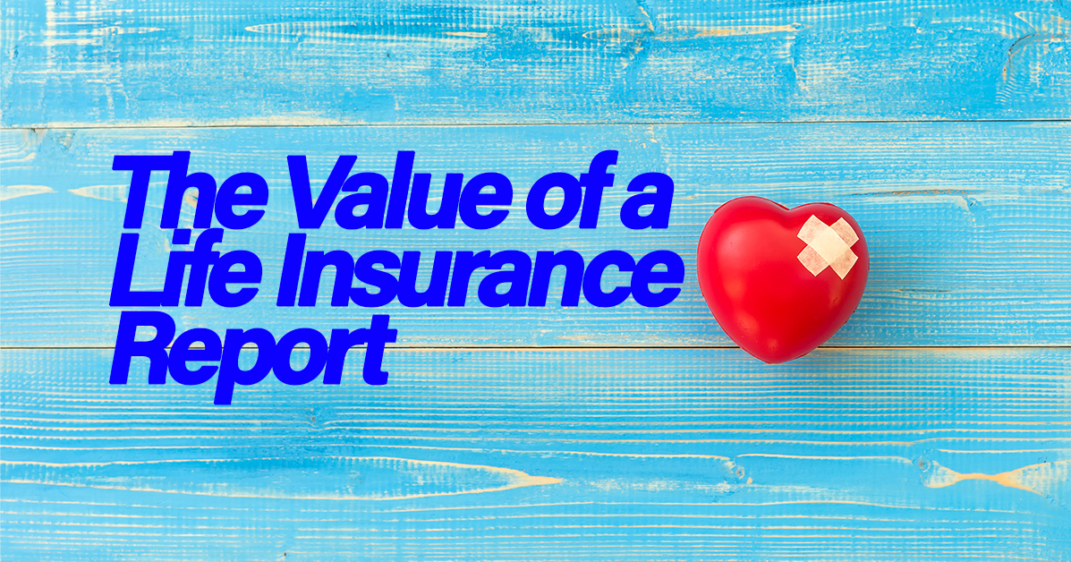 """The Value of a Life Insurance """"Policy Status"""" Report ..."""