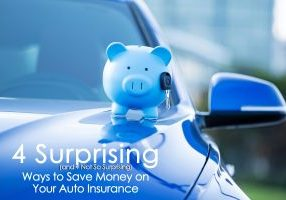 4 Surprising Ways to Save Money on Your Auto Insurance