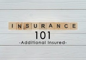Insurance Term of the Day - Additional Insured