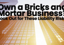 Own a Bricks and Mortar Business_ Look Out for These Liability_