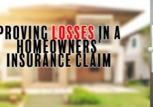 Proving Losses in a Homeowners' _Insurance Claim