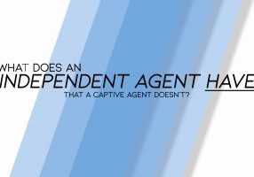What Does an INDEPENDENT Agent Have that a Captive Agent Doesn'